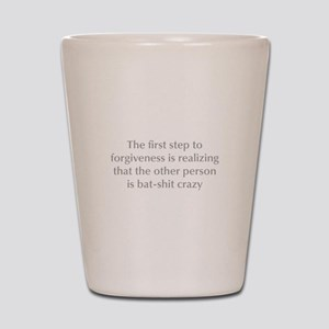 first-step-to-forgiveness-opt-gray Shot Glass