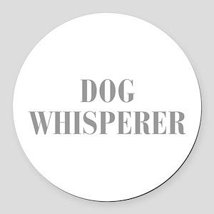 dog-whisperer-bod-gray Round Car Magnet