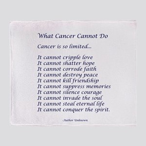 What Cancer Cannot Do Poem Throw Blanket