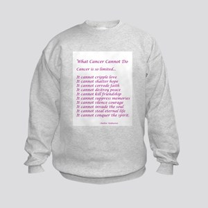 What Cancer Cannot Do Poem Sweatshirt