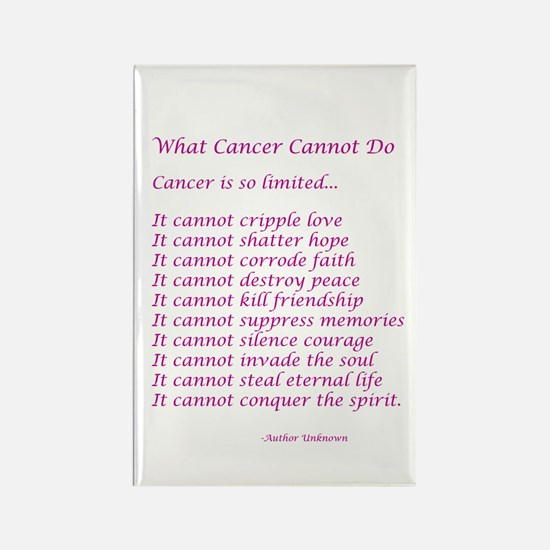 What Cancer Cannot Do Poem Rectangle Magnet