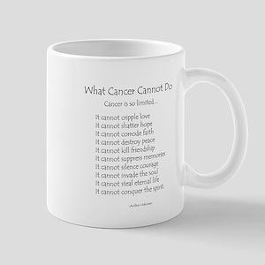 What Cancer Cannot Do Poem Mug