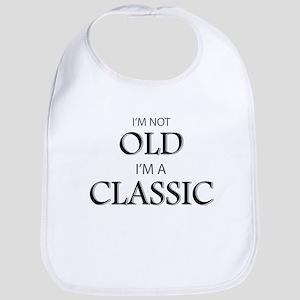 I'm not OLD, I'm CLASSIC Bib