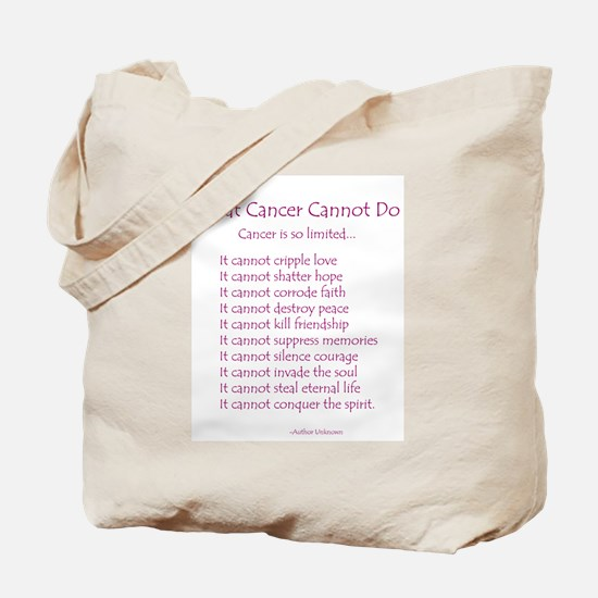 What Cancer Cannot Do Poem Tote Bag