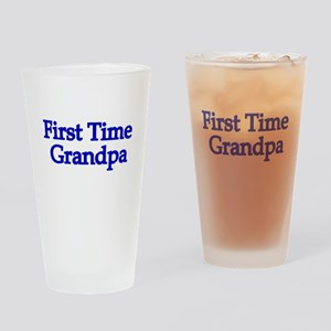 First Time Grandpa Drinking Glass