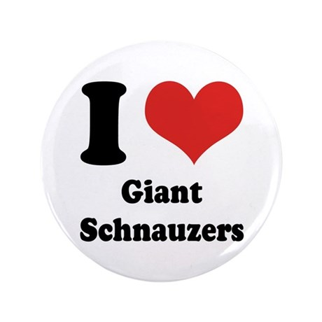 "I Heart Giant Schnauzers 3.5"" Button (100 pack)"