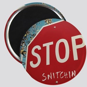 Stop Snitchin Magnet