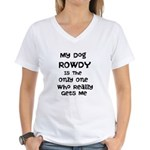 My Dog Is The Only One Who Gets Me T-Shirt