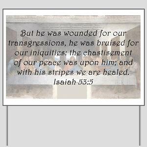 Isaiah 53:5 Yard Sign