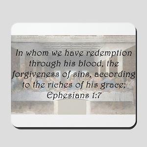 Ephesians 1:7 Mousepad