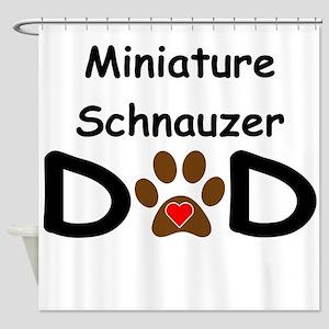 Miniature Schnauzer Dad Shower Curtain