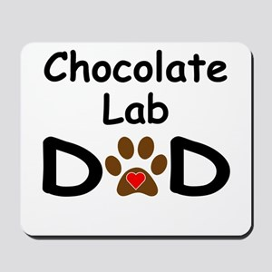 Chocolate Lab Dad Mousepad