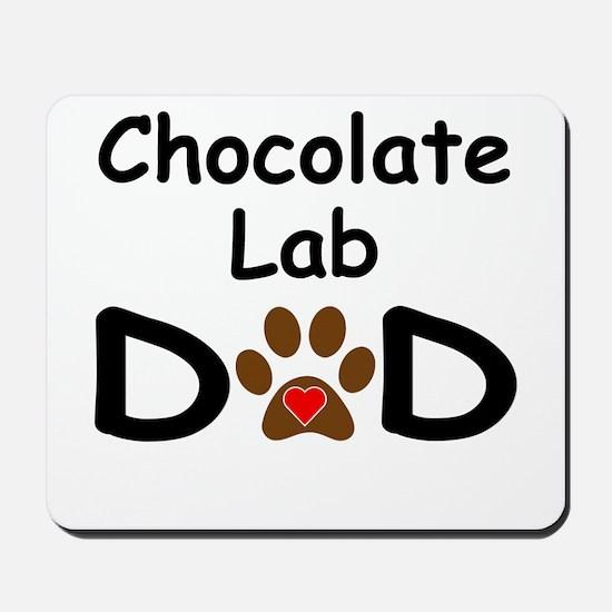 Chocolate Lab Dad Mousepad