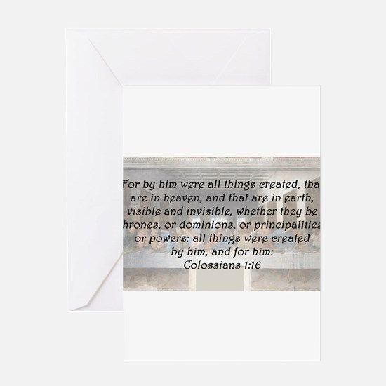 Colossians 1:16 Greeting Card
