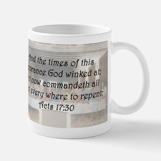 Acts 17:30 Mug