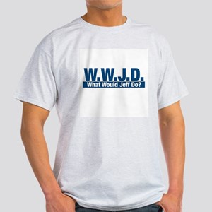WWJD What Would Jeff Do? - T-Shirt