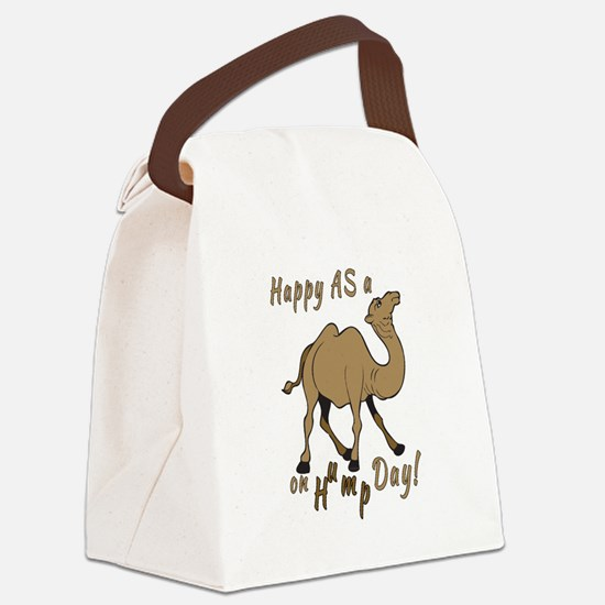 Happy AS A a Camel on Hump Day Canvas Lunch Bag