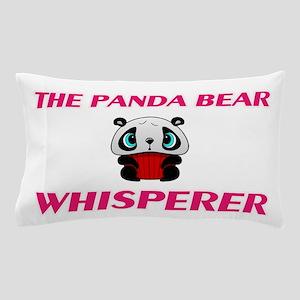 The Panda Bear Whisperer Pillow Case