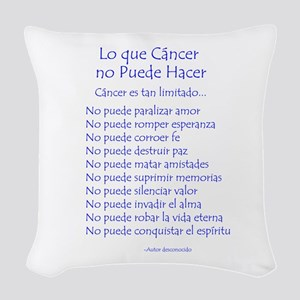 Lo que cáncer no puede hacer Woven Throw Pillow