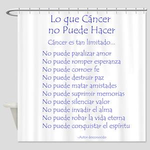Lo que cáncer no puede hacer Shower Curtain