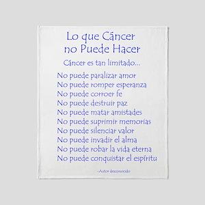 Lo que cáncer no puede hacer Throw Blanket