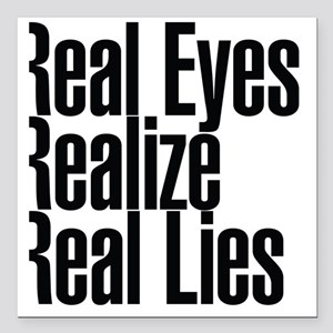 "Real Eyes Realize Real L Square Car Magnet 3"" x 3"""