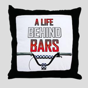 BMX A Life Behind Bars Throw Pillow