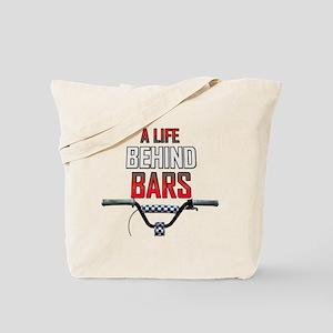 BMX A Life Behind Bars Tote Bag