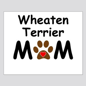 Wheaten Terrier Mom Posters