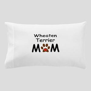Wheaten Terrier Mom Pillow Case