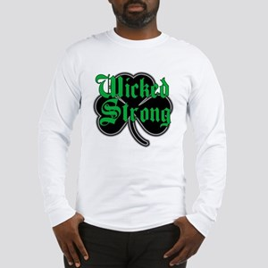 Wicked Strong Long Sleeve T-Shirt