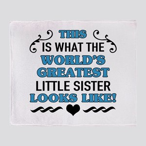 World's Greatest Little Sister Throw Blanket