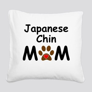 Japanese Chin Mom Square Canvas Pillow
