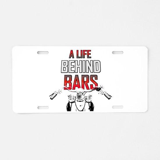Motorcycle - A Life Behind Bars Aluminum License P