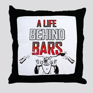 Motorcycle - A Life Behind Bars Throw Pillow