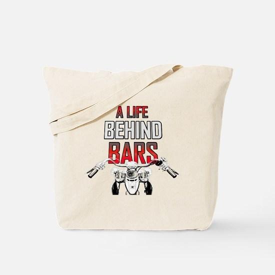 Motorcycle - A Life Behind Bars Tote Bag