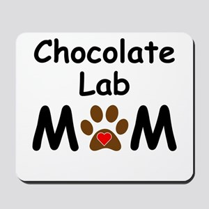 Chocolate Lab Mom Mousepad
