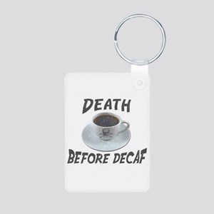 Death Before Decaf Aluminum Photo Keychain
