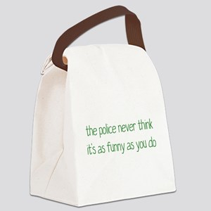 Not Funny Canvas Lunch Bag