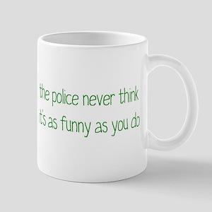 Not Funny Mug