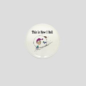 How I Roll (Snowball) Mini Button