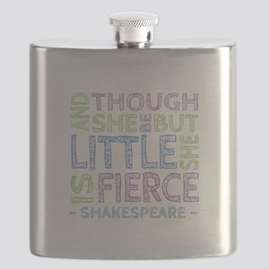 Though She Be But Little She is Fierce Flask