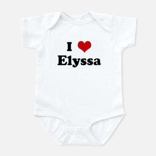 I Love Elyssa Infant Bodysuit