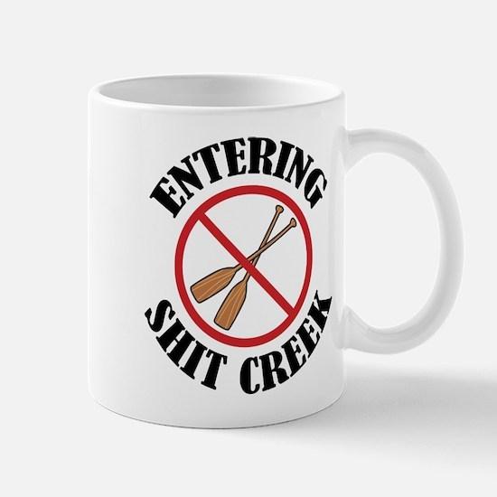 Entering Shit Creek: No Paddles Mug