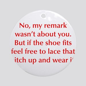 no-my-remark-opt-red Ornament (Round)