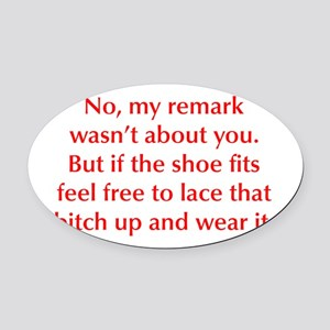 no-my-remark-opt-red Oval Car Magnet