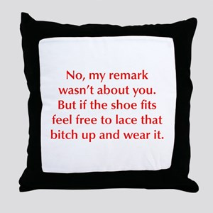 no-my-remark-opt-red Throw Pillow