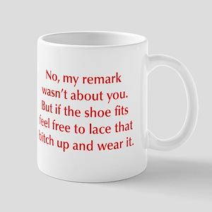 no-my-remark-opt-red Mug