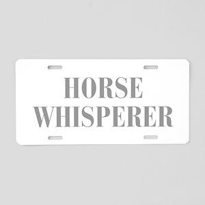 horse-whisperer-BOD-GRAY Aluminum License Plate