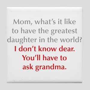 greatest-daughter-opt-gray-red Tile Coaster